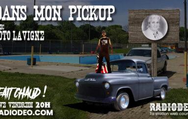 Dans mon pickup avec Toto Lavigne – 19 Juin