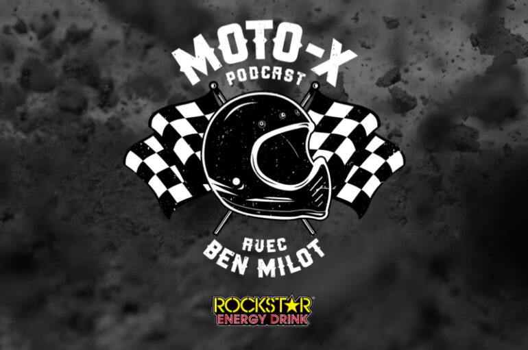 Moto-X Podcast avec Ben Milot – EP12: Ève Brodeur