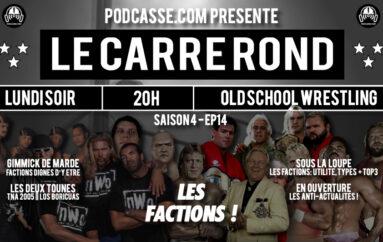 Le Carré Rond – S04 – EP14: Spécial Factions !