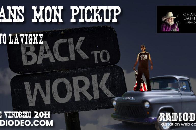 Dans mon Pickup avec Toto Lavigne – 24 Juillet: FINI LES VACANCES !