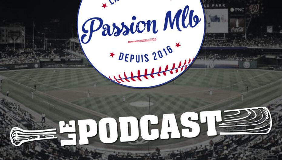 Passion MLB – S04 – EP21: Qui gagnera dans l'Ouest?