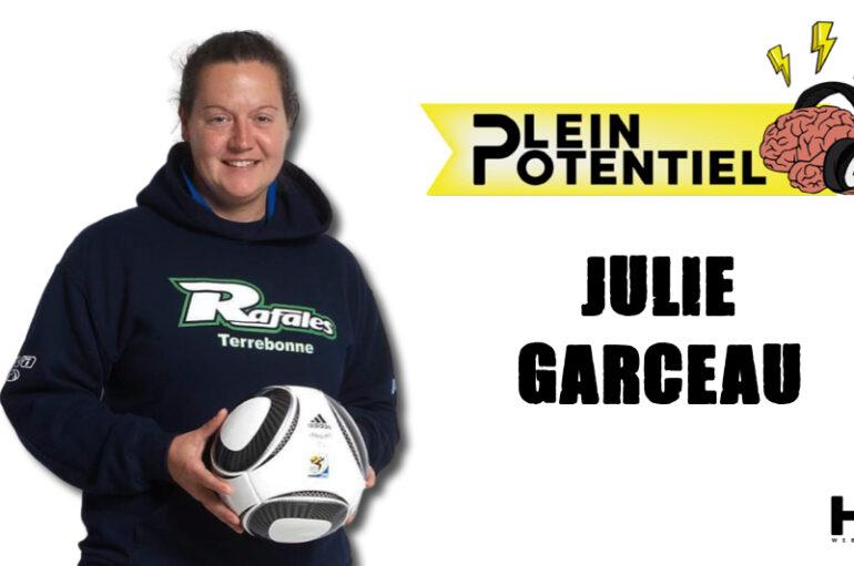 Plein Potentiel – S01 – EP40: Julie Garceau