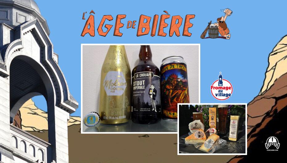 L'Âge de Bière – S02 – EP25: Molson Golden Ale, Stout Impérial de La Chouape et Bave de Troll