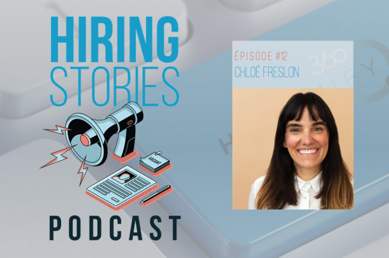 Hiring Stories Podcast – S01 – EP12: Chloé Freslon