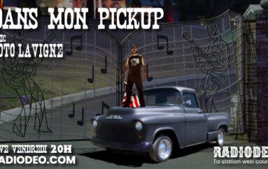 Dans mon Pickup avec Toto Lavigne – 21 Août