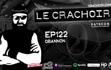 Le Crachoir – EP122: QBannon