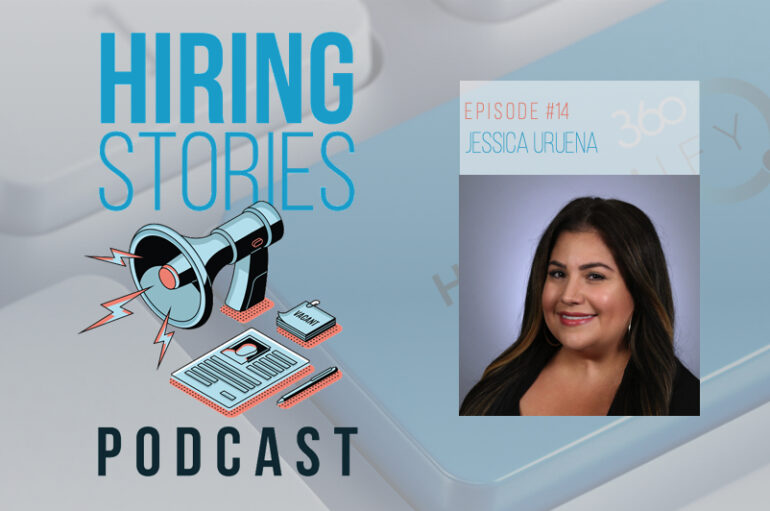 Hiring Stories Podcast – S01 – EP14: Jessica Uruena