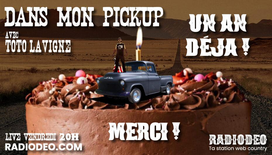 Dans mon Pickup avec Toto Lavigne – 4 Septembre: 1 AN DÉJÀ !