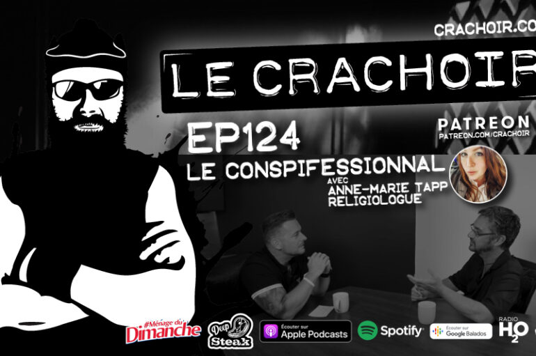 Le Crachoir – EP124: Le Conspifessionnal