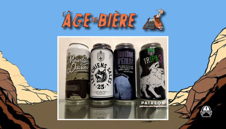 L'Âge de Bière – S02 – EP33: Mountain Daisies, Les Chiens Sales et Le Fantôme d'Ézilda
