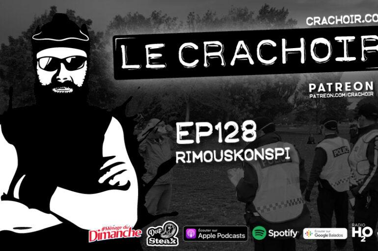 Le Crachoir – EP128: Rimouskonspi
