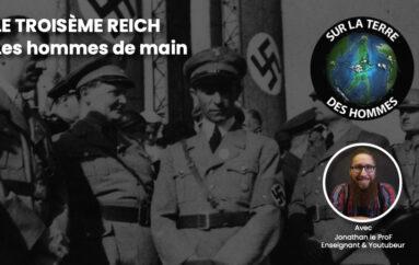 SLTDH – S05 – EP24: Le Troisième Reich – Les hommes de main