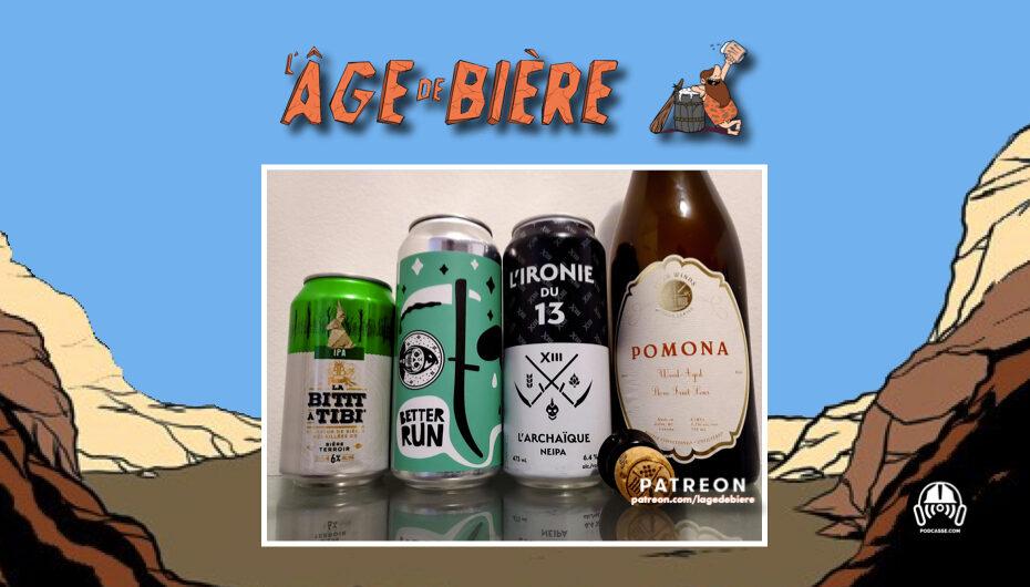L'Âge de Bière – S02 – EP35: La Bittt à Tibi IPA, L'Archaïque & Single Touch Citra