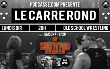 Le Carré Rond – S04 – EP28: Deep Dive > Survivor Series 97