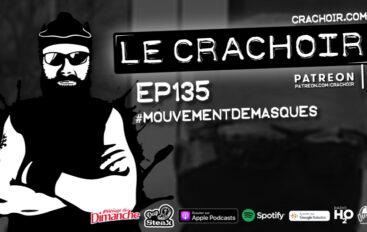 Le Crachoir – EP135: #mouvementdemasques