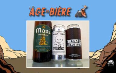 L'Âge de Bière – S02 – EP39 Mons Scotch Ale, Stout Choco et Black is Beautiful