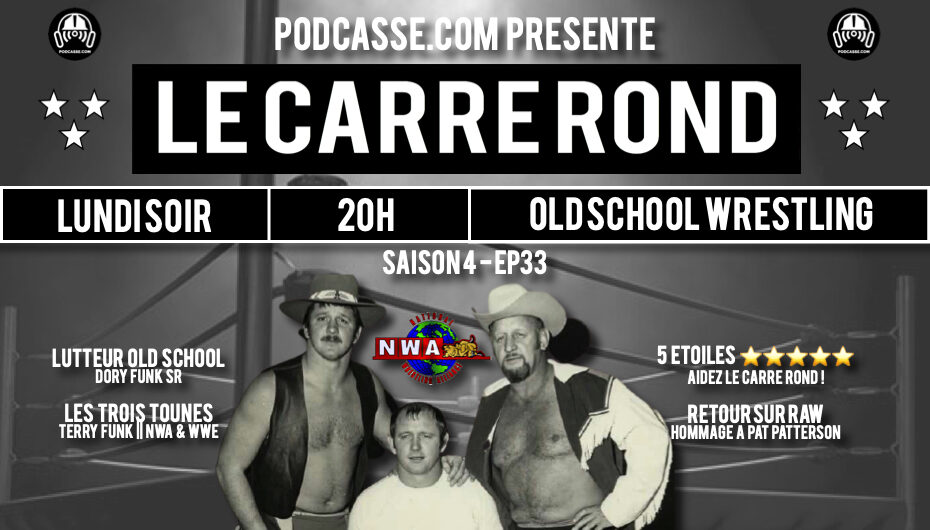 Le Carré Rond – S04 – EP33: Amarillo & Dory Funk Sr.