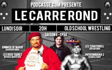 Le Carré Rond – S04 – EP34: Patreonmania 2 & Southwest Championship Wrestling
