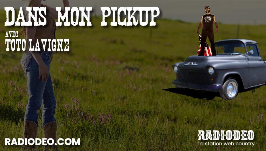 Dans mon Pickup avec Toto Lavigne – 20 Novembre