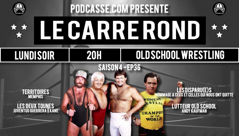 Le Carré Rond – S04 – EP36: Memphis & Andy Kaufman