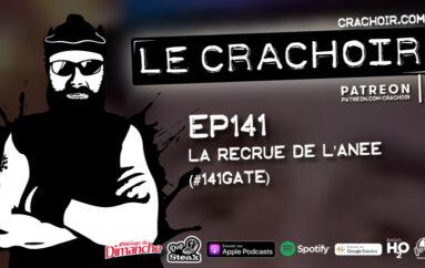 Le Crachoir – EP141: La recrue de l'année