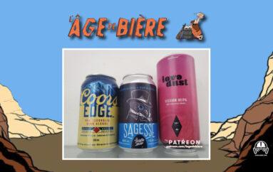 L'Âge de Bière – S03 – EP01: Sans Alcool #4 avec JF & PA – Coors Edge, Sagesse et Love Dust