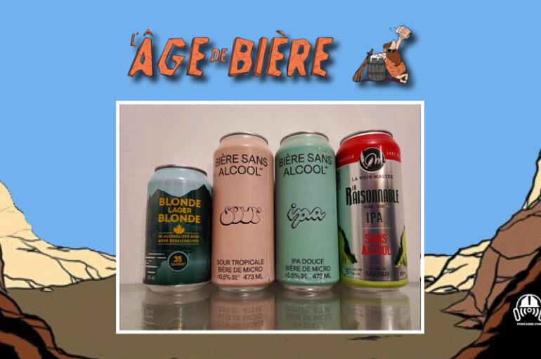L'Âge de Bière – S03 – EP03: Sans Alcool #6 – Blonde Lager Blonde, Raisonnable IPA et BSA