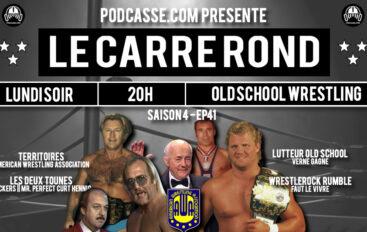 Le Carré Rond – S04 – EP41: AWA, Verne et Wrestlerock Rumble