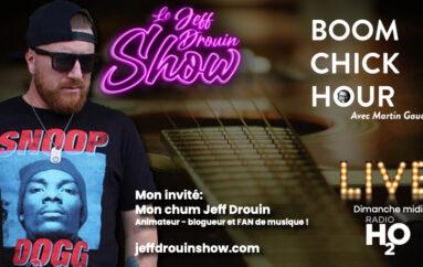 Boom Chick Hour – EP09: Les choix de Jeff Drouin