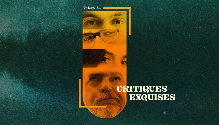 CRITIQUES EXQUISES – Fantasia 2021 – EP05