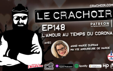 Le Crachoir – EP148: L'amour au temps du Corona