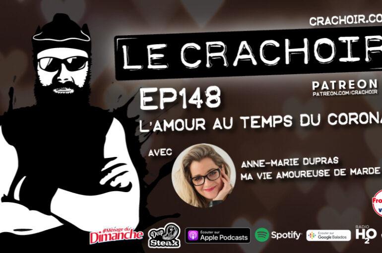 Le Crachoir – EP148: L'amour au temps du Corona