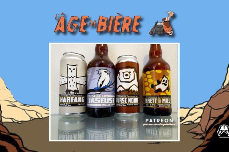 L'Âge de Bière – S03 – EP04: avec Coureur des Bois – Harfang, Jaseuse et Ourse Noire