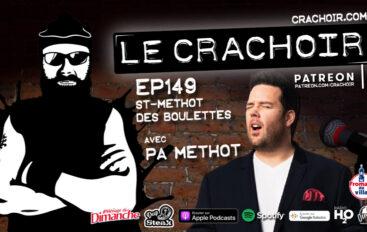 Le Crachoir – EP149: St-Méthot des Boulettes