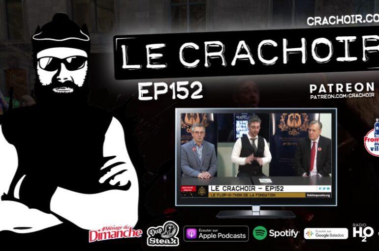 Le Crachoir – EP152: Le Flop-o-thon