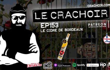 Le Crachoir – EP153: Le Cidre de Bordeaux