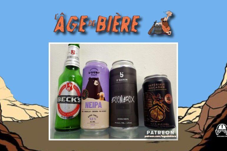 L'Âge de Bière – S03 – EP09: Beck's, NEIPA de l'Ours Brun et Boombox