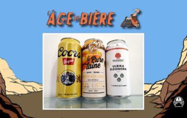 L'Âge de Bière – S03 – EP12: Coors Original, Pure Laine et Ulrika Eleonora