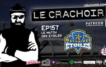 Le Crachoir – EP157: Le Match des Étoiles