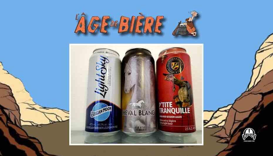 L'Âge de Bière – S03 – EP13: Belgian Moon LightSky, Cheval Blanc et P'tite Tranquille
