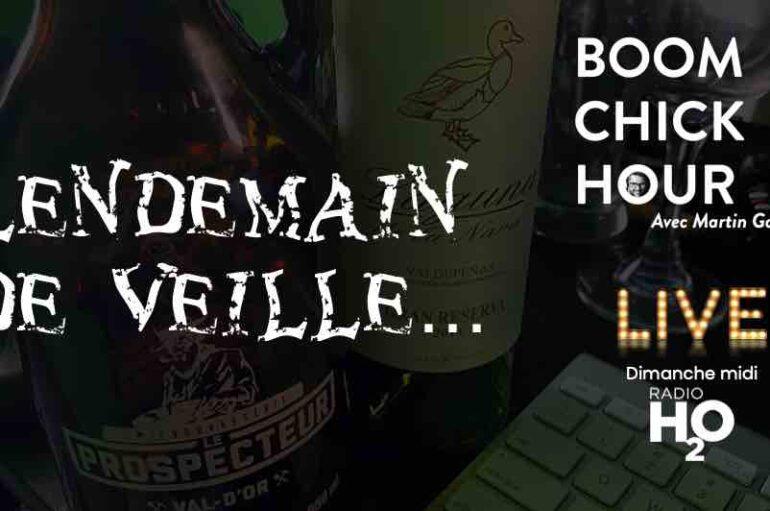 Boom Chick Hour – EP23: Lendemain de veille…