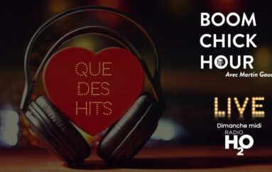 Boom Chick Hour – EP24: Que des Hits!