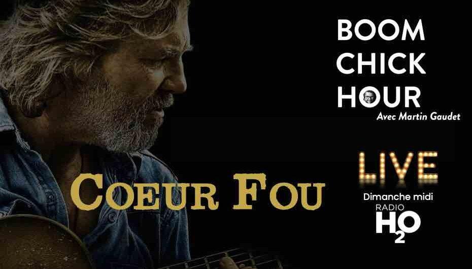 Boom Chick Hour – EP15: Coeur Fou
