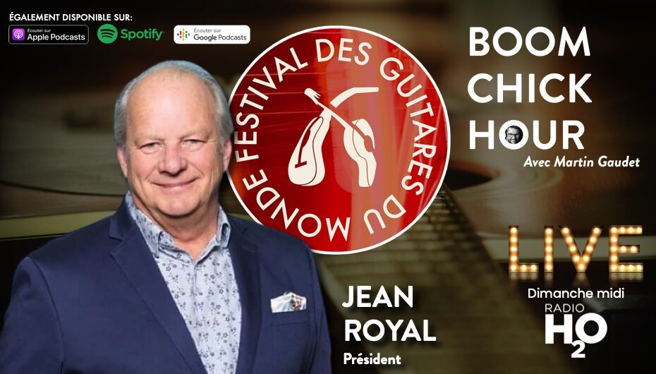 Boom Chick Hour – EP25: En mode Festival des Guitares du Monde !