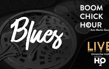 Boom Chick Hour – EP16: BLUES !