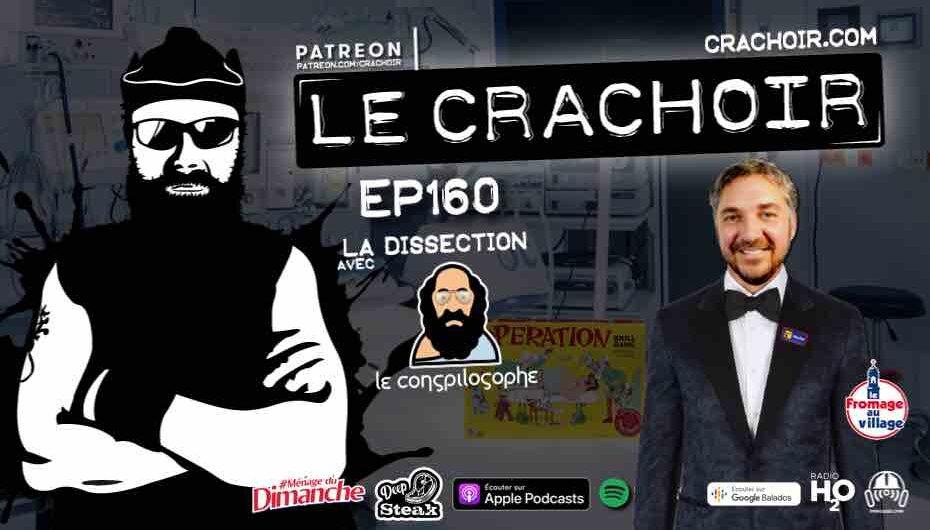 Le Crachoir – EP160: La dissection