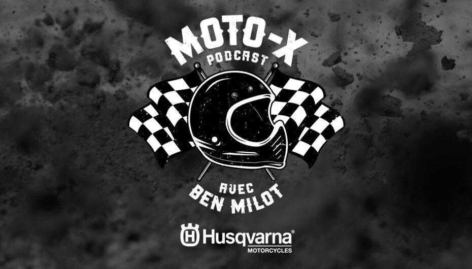 Moto-X Podcast avec Ben Milot – S02 – EP02: Tim Tremblay