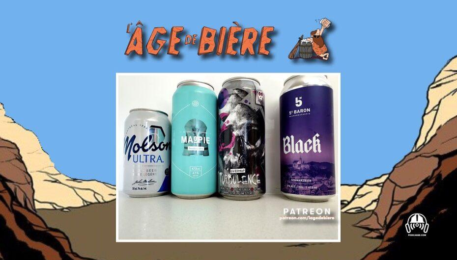 L'Âge de Bière – S03 – EP18: Molson Ultra, Magpie et Turbulence