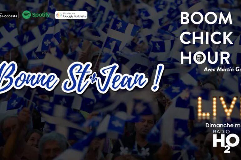 Boom Chick Hour – EP28: Bonne St-Jean !