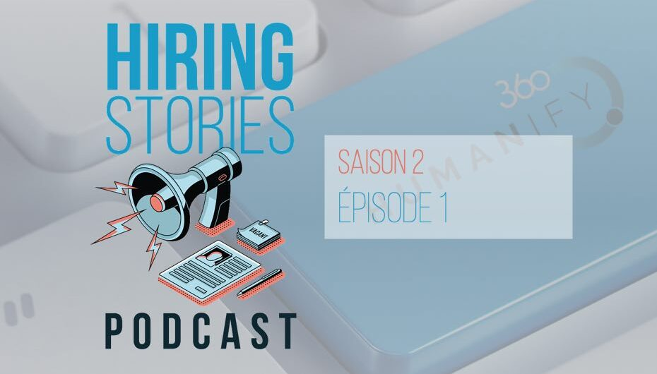 Hiring Stories Podcast – S02 – EP01